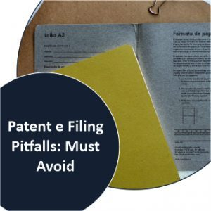 patent e Filing Pitfalls Must Avoid